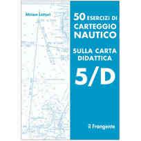 50 Esercizi di Carteggio Nautico