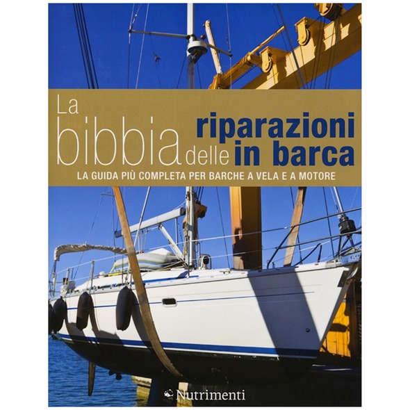 La Bibbia delle Riparazioni in Barca