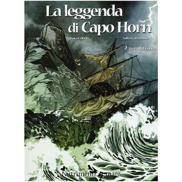 La Leggenda di Capo Horn - 2. Terra del Fuoco