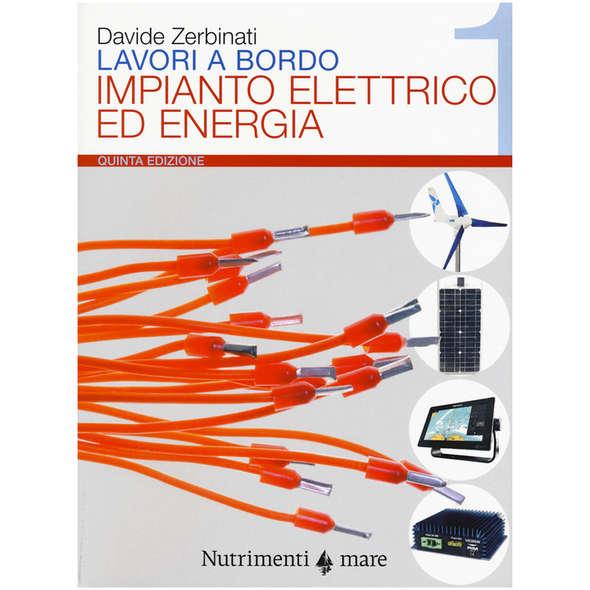 Lavori a Bordo - 1. Impianto Elettrico ed Energia