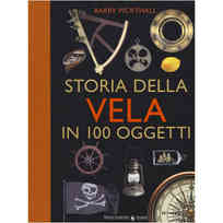 Storia della Vela in 100 Oggetti